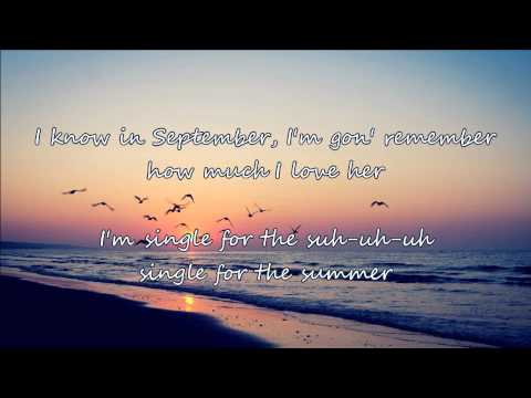 Sam Hunt - Single for the Summer (with lyrics)