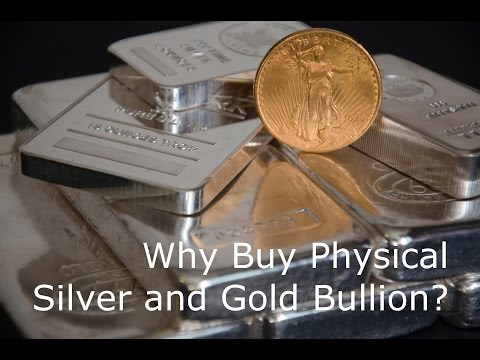 Why Buy Silver and Gold Bullion? [Must See Video]