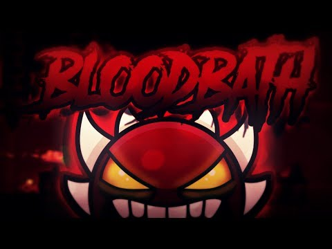 Bloodbath by Riot and More [Extreme Demon] LIVE on Stream (Geometry Dash 2.1)