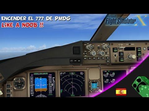 FSX Steam Edition - Tutorial a lo Noob - Encender el 777 de PMDG | Gameplay Español