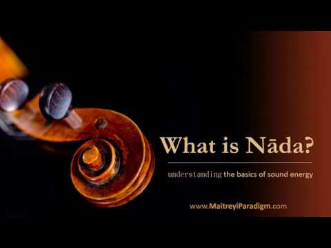 What is Nada? understanding the basics of sound energy