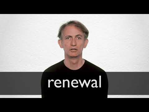 Renewal Definition And Meaning Collins English Dictionary
