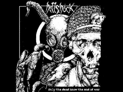 Hellshock - Only The Dead Know The End Of Wa (FULL ALBUM)