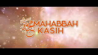 Mahabbah Kasih - Soul Al-Ghamidi [Official Music Video]