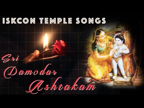 Beautiful Damodar Ashtakam with Lyrics and Meaning ISKCON Temple Songs