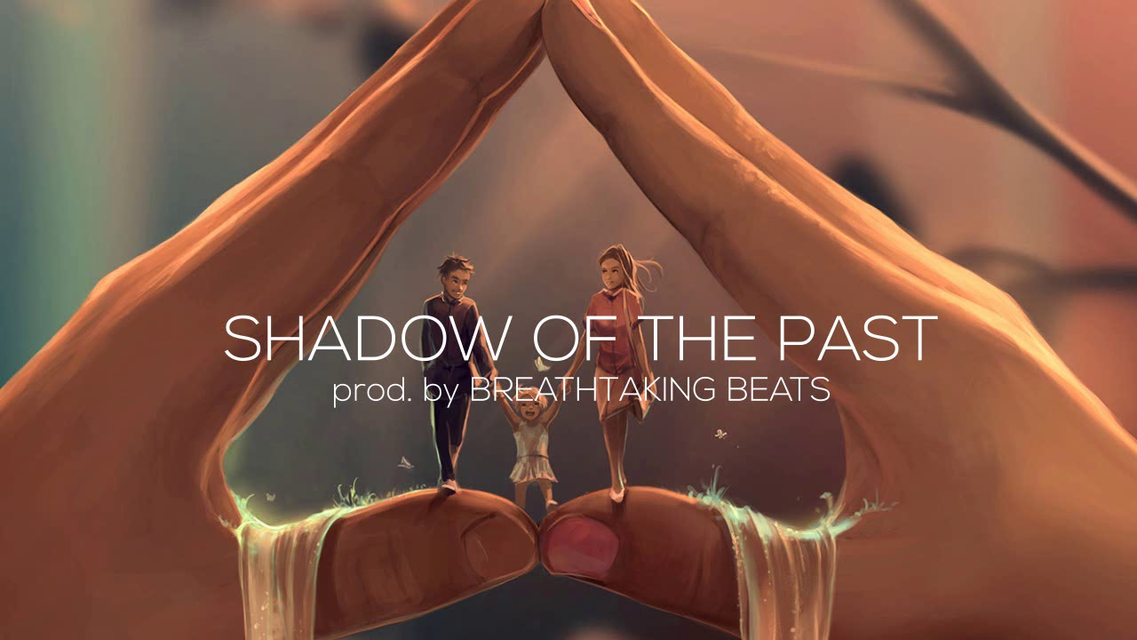 BEST EMOTIONAL RAP BEAT - SHADOW OF THE PAST