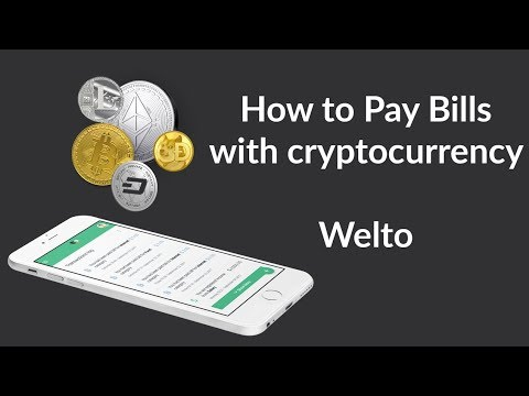 Welto How To Pay Bills With Cryptocurrency