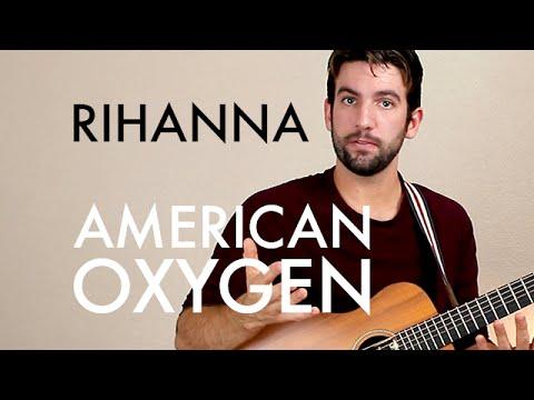 Rihanna - American Oxygen (Guitar Lesson/Tutorial)