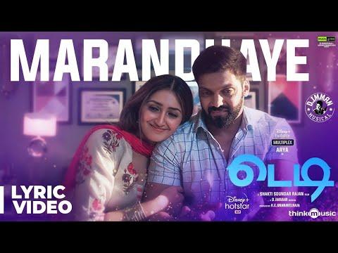 Teddy 🧸| Marandhaye Song Lyric Video | Arya, Sayyeshaa | D. Imman | Shakti Soundar Rajan