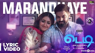 Teddy 🧸| Marandhaye Song Lyric Video | Arya, Sayyeshaa | D. Imman | Shakti Soundar Rajan