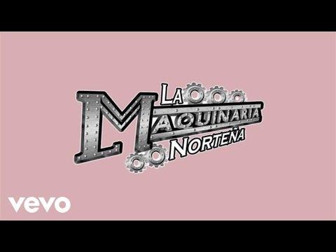 La Maquinaria Norteña - Todo Es Diferente (Lyric Video)