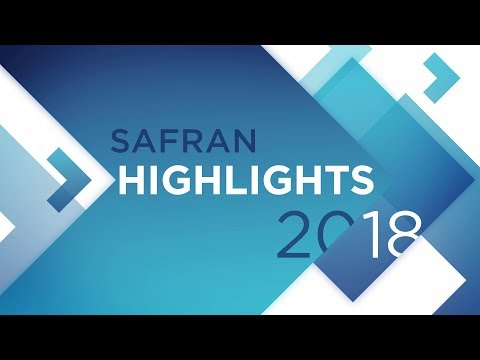 Safran Highlights in 2018