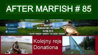 After Marfish # 85 Kolejny rejs Donationa, Liga Marfisha, Live czat.