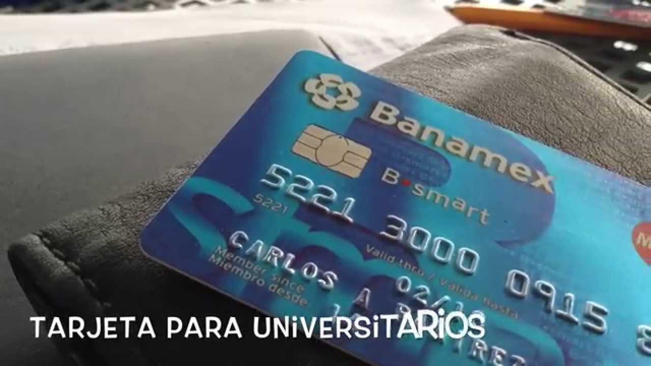 Banamex: Tarjeta Para Universitarios. - YouTube