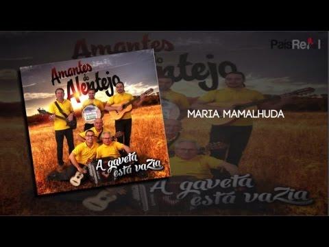 Amantes Do Alentejo - Maria Mamalhuda mp3 baixar