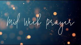 Mid Week Prayer | 3 March 2021