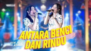 Yeni Inka ft. Adella - Antara Benci dan RIndu (Official Music Video ANEKA SAFARI)