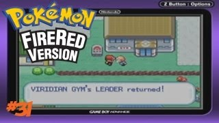 Pokemon FireRed/LeafGreen-Episode 31: 8th Gym Leader