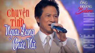 Chuyện Tình Ngưu Lang Chức Nữ - Chế Linh -  Show Huyền Thoại 3  | Vân Sơn 45