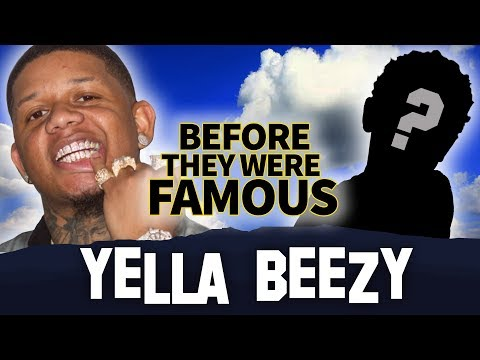 Yella Beezy   Before They Were Famous    That's On Me