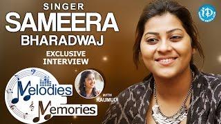 Singer Sameera Bharadwaj Exclusive Interview || Melodies And Memories