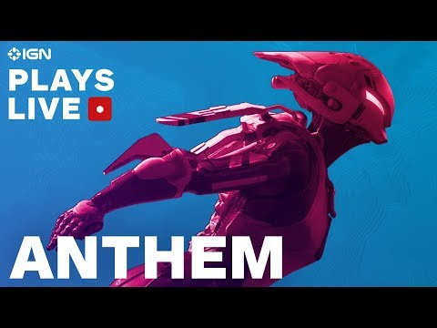 Anthem: Full Game First Impressions - IGN Plays Live
