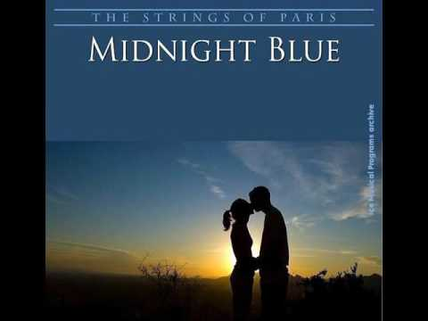 THE STRINGS OF PARIS ORCHESTRA - MIDNIGHT BLUE [320 Kbps]