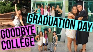 GOODBYE COLLEGE, GRADUATION DAY + EMBARRASSING STORIES