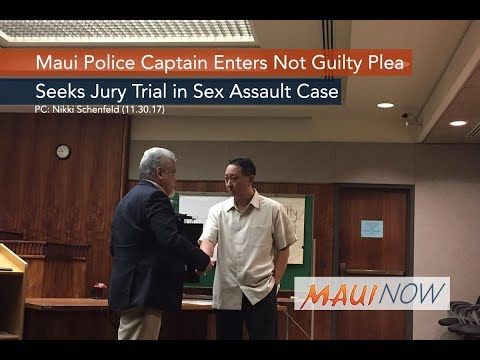 Maui Police Captain Enters Not Guilty Plea in Sex Assault Case