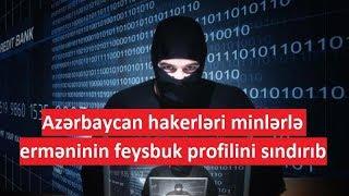 Azərbaycan hakerləri minlərlə erməninin feysbuk profilini sındırıb – İDDİA