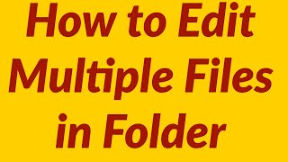 How to edit multiple excel files in a folder automatically