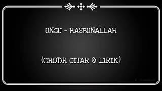 Download lagu (CHORD GITAR & LIRIK) UNGU - Hasbunallah (Spesial Ramadhan 2019)