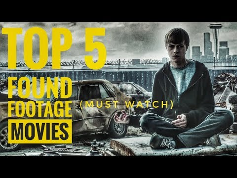 Top 5 Found-Footage Movies (Must Watch)||