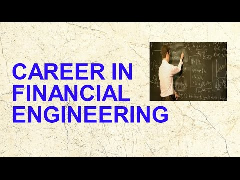 Career in Financial Engineering or Quantitative Finance
