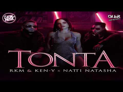 RKM Y Ken-Y Ft. Natti Natasha - Tonta (EXTENDED EDIT DJ JaR Oficial)