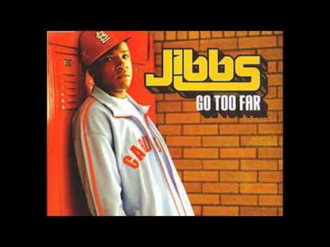Jibbs Go Too Far (With Melody Thornton)