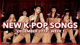 New K-Pop Songs | December 2019 (Week 1)