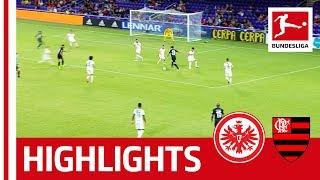 Eintracht Frankfurt vs. Flamengo Rio De Janeiro I Highlights | 1:0 | Florida Cup 2019