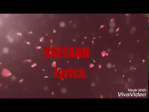 Roiyaan Lyrics Farhan Saeed