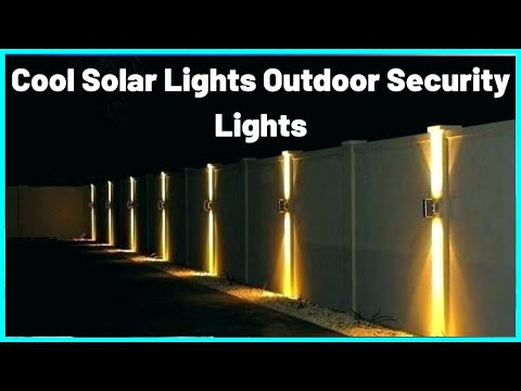 Cool Solar Lights Outdoor Security Lights