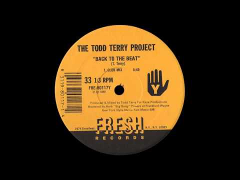 The Todd Terry Project - Back To The Beat (Club Mix) [1988]