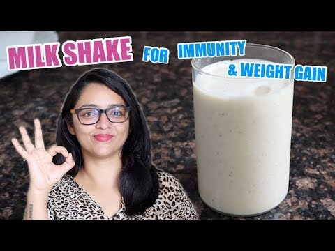 Milk Shake For Weight Gain And To Build Immunity || मिल्क शेक कैसे बनाये? (With English Subtitles)
