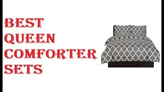 Best Queen Comforter Sets 2018