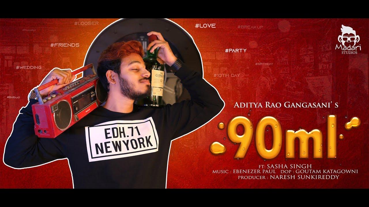 90ml @ Aditya Rao Gangasani | Ft : Sasha Singh
