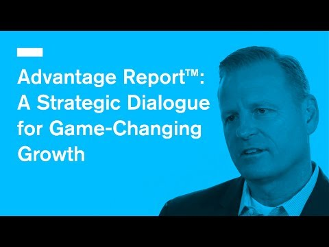 Advantage Report™: A Strategic Dialogue for Game-Changing Growth