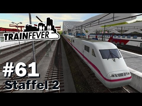 TRAIN FEVER S2/#61: Bau der Reststrecke und ICE 1 & ICE 3 [Let's Play][Gameplay][Deutsch][1440p]