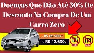 Doenças Que Dão Até 30% De desconto na Compra De Um carro Zero  / Isenção De Impostos PCD