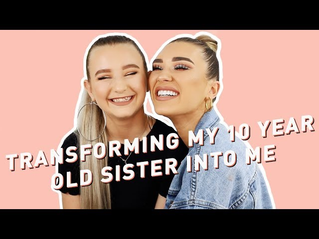 TRANSFORMING MY 10 YEAR OLD SISTER INTO ME