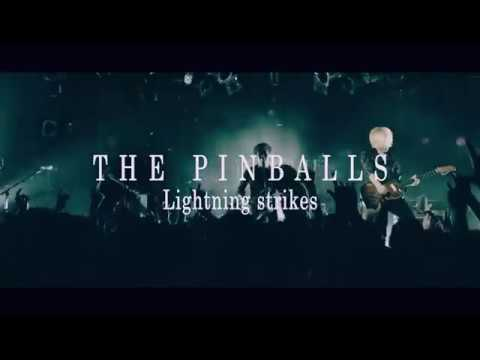 THE PINBALLS「Lightning strikes」(Official Music Video)