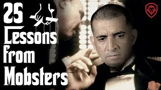 25 Business Lessons from Mobsters & The Mafia